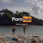 "Pornhub Filmed ""The Dirtyest Porn In History"""