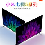 Xiaomi Mi TV 5: a series of televisions with LED / QLED screens of 55, 65, 75 inches, 4K resolution and a price tag of $ 428