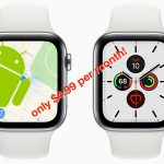 Apple Watch began to support Android (but it's not free)