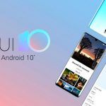 Global EMUI 10 firmware for Huawei P20 and Huawei Mate 10 smartphones delayed