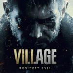 Більше фактів про Resident Evil Village: сенс назви, кінець історії і як просувається розробка
