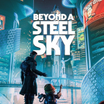 Cyberpunk quest Beyond a Steel Sky from author Broken Sword received release date for PC
