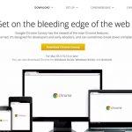 Trois fonctionnalités du navigateur Chrome Canary pour simplifier la vie des utilisateurs
