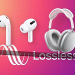 Here's a twist: Apple's top-end AirPods Max and AirPods Pro don't support Lossless Audio on Apple Music
