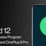 """OnePlus """"fixed"""" OnePlus 9R after update and re-released Android 12 Developer Preview for OnePlus 9 and 9 Pro"""